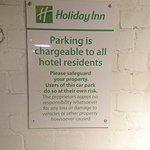 Car Park is a Rip Off (£18/night) but this is the only sign.