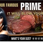 Home of the World's best Prime Rib.