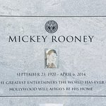 Final resting place of the great Mickey Rooney.....