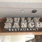 Foto de Bully Ranch Restaurant