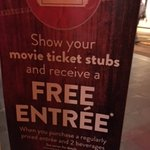 Free Entree with purchase of two beverages and movie ticket stub