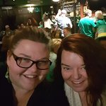 My Sister and me on St. Patty's day night! Was a great crowd. Festive atmosphere and great music
