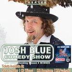 "JOSH BLUE - Winner of ""The Last Comic Standing"" past live comedy show"
