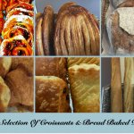 Our Selection  of Pastry and Bread Baked Daily