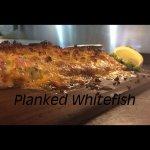 Planked Whitefish (seasonal)
