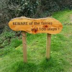 Beware of the fairies and 100 steps!