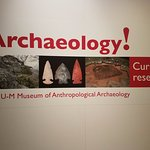 The archaeology display of some of the current  U of M Research Projects