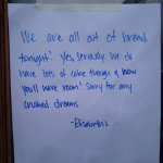 Love the food AND the GREAT sense of humor :). Don't miss the BREAD!