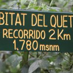 Sign marking the best spot to see quetzals.