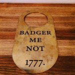 """Badger Me Not"""