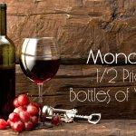 Mondays = 1/2 price bottles of wine
