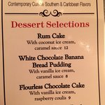 Dessert will be next. I want the Rum Cake & the Flourless Chocolate Cake.