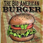 Daily Special.... The Big American Burger!
