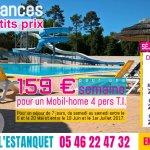 159€ pour une semaine Mobil-Home 4 personnes T.I. du 6 au 20 Mai et du 10 Juin au 1er Juillet.