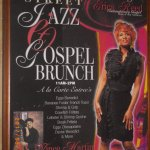 They have Sunday Brunch - Jazz & Gospel!