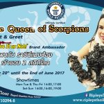 Ripley's Believe It or Not! Pattaya proudly presents The Queen of Scorpions!