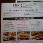 The Pronto Lunch... an excellent Value!