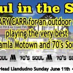 DJ Gary Carr. Soul in the Sun. Sunday 11th June 2017 from 4pm