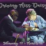 """Driving Miss Daisy"" February 2017"