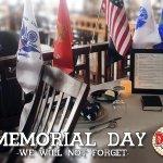Memorial Day - We Remember!