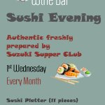 After successful special evenings, now offering Sushi once a month.