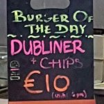 Sign with the burger of the day