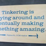 Wise saying in the tinkering lab