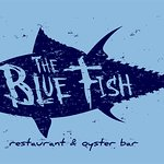 The Blue Fish Restaurant & Oyster Bar
