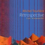 Affiche de l'exposition consacrée à Michel Tourlière