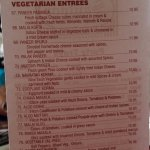 My favorite...goat entrees(yes goat). They also have vegetarian, shrimp & fish entrees too!