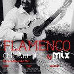 Every thursday Flamenco Chill Out Show