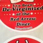 Official De-Virginized sticker of the Red Arrow Diner