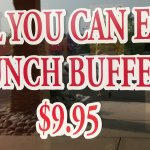 Lunch Buffet cost (Sunday is $12.95)
