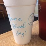 Sweet Tea to go with an encouraging message. This was on every to go cup!