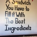 Life is Like A Sandwich You Have to Fill it With The Best Ingredients