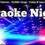 Karaoke Night every Friday and Saturday
