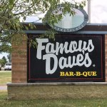 Famous Dave's sign out front.