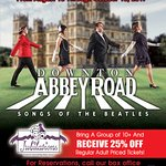 Downton Abbey Road Featuring Songs of The Beatles. Playing August 18th though to October 15, 201