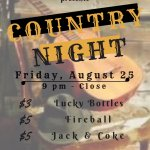 COUNTRY NITEEE Friday, Aug 25