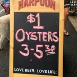Yep, $1.00 oysters! Fresh and delicious!