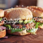 Byg din favorit burger menu!!!