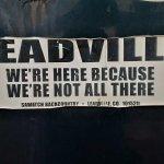 Bumper sticker epitomizing Leadville vibe