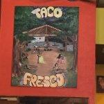 Photo de Taco Fresco