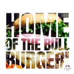 Home of the Bull Burger!