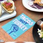 Tacos not turkey