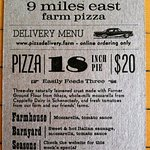 We offer 3 pizzas each day, the Farmhouse (cheese), the Barnyard (cheese + sausage) and Seasons.