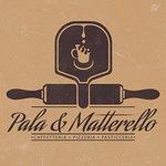 Pala & Matterello