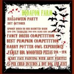 Children's Halloween party Tuesday 31st October at the farm. Tickets available from Mark 01492 5