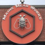 Maine Mead Works Sign - CDB? DBSABZB!