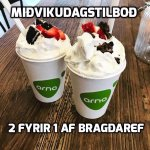 Every wednesday, you get 2 bragdarefur for the price of 1....share with a friend :)